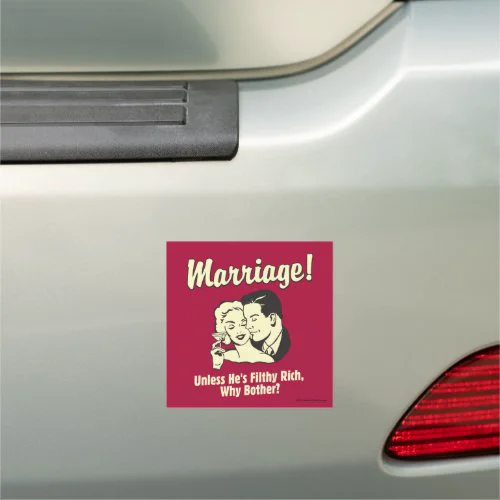 Marriage: Why Bother Car Magnet