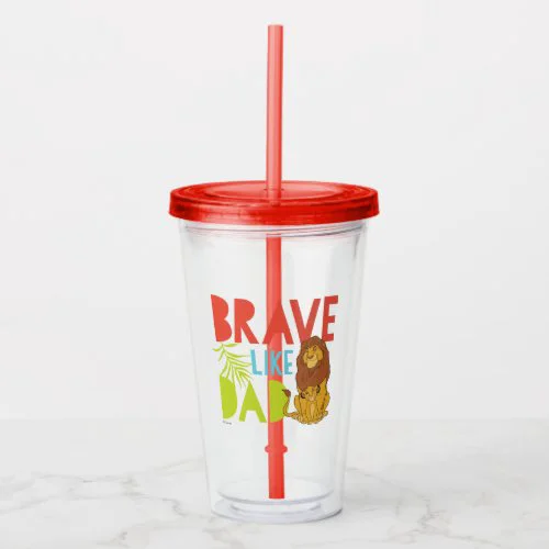 Brave Like Dad Acrylic Tumbler