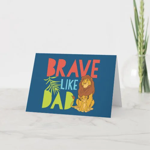 Brave Like Dad Card
